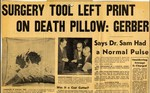 54/11/16 Surgery tool left print on death pillow: Gerber, says Dr. Sam had a normal pulse by Cleveland Press