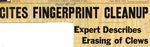 54/11/23 Cites fingerprint cleanup: expert describes erasing of clews by Cleveland Press