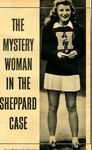 55/03/27 The Mystery Woman in the Sheppard Case, Part I
