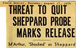 54/08/17 Threat to quit Sheppard probe marks release