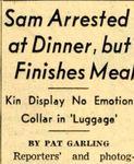 8/18/1954 Sam arrested at dinner, but finishes meal by Cleveland Plain Dealer