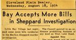 54/08/18 Bay accepts more bills in Sheppard investigatio