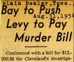 54/08/31 Bay to push levy to pay murder bill,