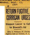 54/09/13 Return fugitive, Corrigan urges by Cleveland Plain Dealer