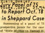 54/09/23 Jury panel of 75 to report Oct. 18 in Sheppard case