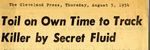 54/08/05 Toil on own time to track killer by secret fluid