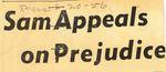 56/02/20 Sam Appeals on Prejudice