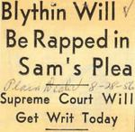 56/08/28 Blythin Will Be Rapped in Sam's Plea by Cleveland Plain Dealer