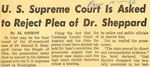 56/10/11 U.S. Supreme Court Is Asked to Reject Plea of Dr. Sheppard by Cleveland Press