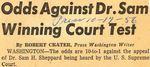 56/10/17 Odds Against Dr. Sam Winning Court Test by Cleveland Press