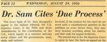 56/08/29 Dr. Sam Cites 'Due Process'