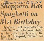 54/12/29 Sheppard Has Spagetti on 31st Birthday