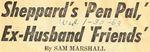 63/01/30 Sheppard's 'Pen Pal,' Ex-Husband 'Friends'