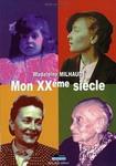 Madeleine Milhaud: Mon XXème siècle