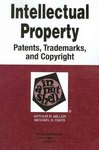 Intellectual Property: Patents, Trademarks, and Copyright in a Nutshell