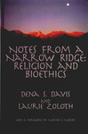 Notes from a Narrow Ridge: Religious Studies and Bioethics