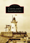 Images of America: Cleveland's Lighthouses by Janice B. Patterson