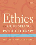 Ethics in Counseling & Psychotherapy, 4th Edition by Elizabeth R. Welfel