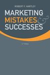Marketing Mistakes & Successes, 11th ed