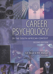 Career Psychology in the South African Context, 2nd ed. by Graham Stead and Watson M. B.