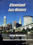 Cleveland Jazz History, Second Edition by Joe Mosbrook