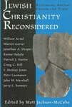 Jewish Christianity Reconsidered : Rethinking Ancient Groups and Texts by Matt A. Jackson-McCabe