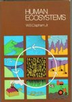 Human ecosystems by Wentworth B. Clapham