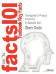 Studyguide for Physical Chemistry by David W. Ball