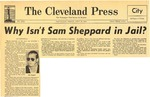 54/07/30 Why Isn't Sam Sheppard in Jail: An Editorial by Cleveland Press