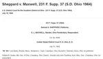 1964, Sheppard v. Maxwell, 231 F. Supp. 37 (S.D. Ohio 1964)