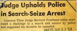 64/09/23 Judge Upholds Police in Seach-Seize Arrest