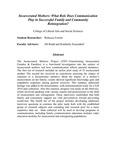 Incarcerated Mothers: What Role Does Communication Play in Successful Family and Community Reintegration? by Rebecca Fowler, Jill E. Rudd, and Kimberly A. Neuendorf