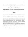 Fun versus Practical: Physiological Responses and Preference of Exercise Equipment by David Ryland, Alanna Shamrock, and Shana Strunk
