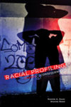 Racial Profiling: Causes & Consequences