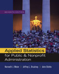 Applied Statistics for Public and Nonprofit Administration by Kenneth J. Meier, Jeffrey L. Brudney, and John Bohte