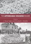 The Affordable Housing Reader by Elizabeth Mueller and J. Rosie Tighe