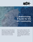Redistricting: A Guide for the GIS Community by Mark J. Salling PhD, GISP and Blake Esselstyn GISP